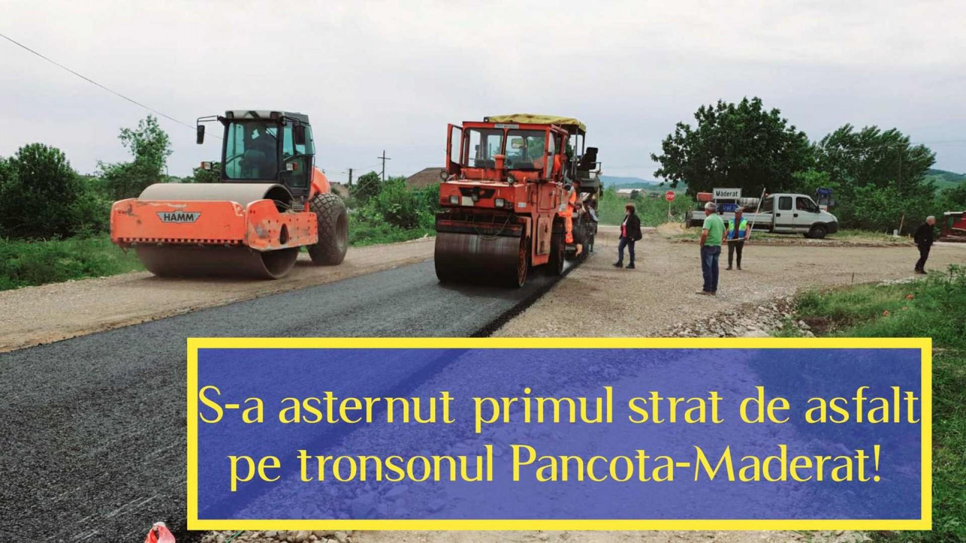 A fost așternut primul strat de asfalt pe Pâncota-Măderat